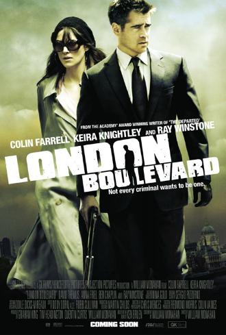 Affiche du film London Boulevard réalisé par William Monahan. Nous y voyons les acteurs Colin Farrell et Keira Knightley. Le premier tient une arme. La ville de Londres est au second plan.