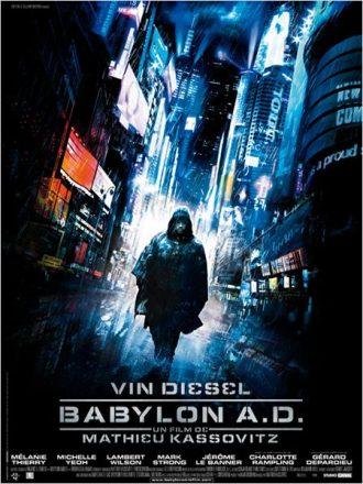 Affiche de Babylon A.D. de Mathieu Kassovitz sur laquelle Vin Diesel marche dans une rue futuriste de New York.
