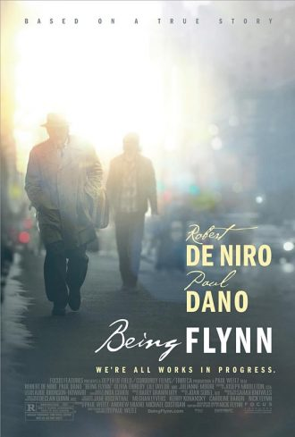 Affiche du film Being Flynn de Paul Weitz sur laquelle nous distinguons Robert de Niro et Paul Dano marcher dans la rue alors que le soleil se lève.