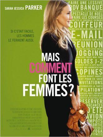 Affiche de Mais comment font les femmes ? sur laquelle Sarah Jessica Parker est apprêtée et semble regarder un protagoniste qu'on ne voit pas tout en tenant une peluche, devant un fond vert.