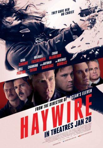 Affiche d'Haywire sur laquelle Gina Carano est en action et où l'on découvre un portrait de tous les personnages secondaires.