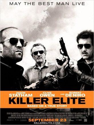 Affiche de Killer Elite qui réunit Jason Statham, Robert de Niro et Clive Owen pris en noir et blanc, armés et déterminés.