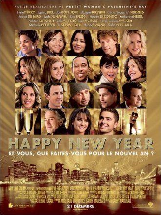 Affiche du film Happy New Year de Garry Marshall sur laquelle nous découvrons le portrait des nombreux acteurs du film.