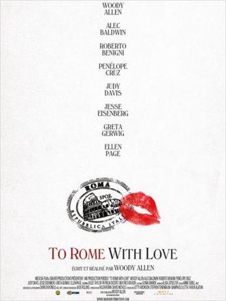 Affiche du film To Rome with Love sur laquelle on ne voit qu'un tampon de la poste et une marque de rouge à lèvres en dessous du nom du casting devant un fond blanc.