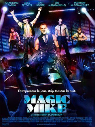 Affiche du film Magic Mike sur laquelle Channing Tatum et ses partenaires enflamment une piste de strip-tease.
