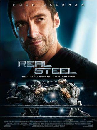 Affiche du film Real Steel avec Hugh Jackman sur laquelle le portrait de l'acteur apparaît majoritairement en haut de l'affiche. En bas de l'affiche, deux robots combattent sur un ring de boxe.