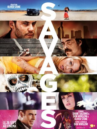 Affiche du film Savages sur laquelle nous découvrons les personnages principaux et l'univers violent du film à traverrs un enchaînement de plusieurs photos.