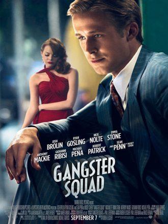 Affiche du film Gangster Squad de Ruben Fleischer sur laquelle nous voyons Ryan Gosling assis au premier plan et Emma Stone pensive au second plan.