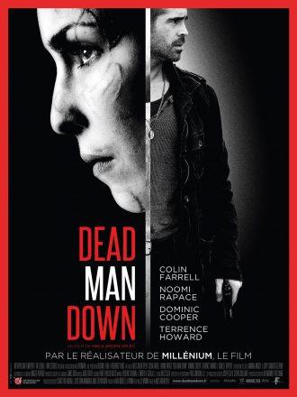 Affiche du film Dead Man Down sur laquelle nous voyons le profil de Noomi Rapace et Colin Farell tenant une arme. L'esthétique et les couleurs des affiches rappellent celles de la trilogie Millenium.