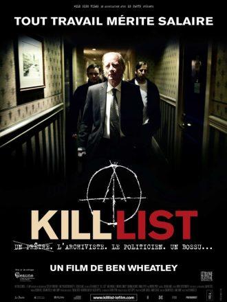 Affiche de Kill List de Ben Wheatley sur laquelle nous voyons trois hommes avancer dans un couloir sombre. Un signe de sorcellerie est visible au dessus du logo titre.