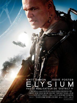Affiche d'Elysium de Neil Blomkamp. Nous y voyons Matt Damon armé et dans une tenue robotisée au premier plan. Au second plan, nous distinguons des vaisseaux en direction de la station Elysium.