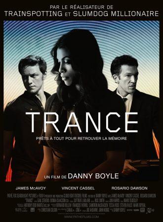 Affiche du film Trance de Danny Boyle. Nous y voyons les trois personnages principaux devant un fond hypnotique et coloré.