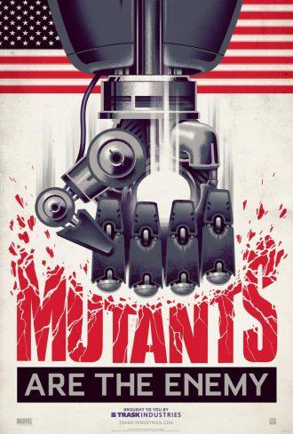 Affiche de propagange de Trask Industries, société voulant éradiquer les mutants dans le film X-Men : Days of Future Past. Nous y voyons une main robotisée détruire le mot 'Mutants'. Le drapeau des Etats Unis est visible.