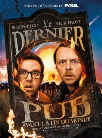 Affiche de Le dernier Pub avant la fin du monde d'Edgar Wright. Simon Pegg et Nick Frost regardent dans la pancarte détruite d'un pub vers l'objectif. Ils sont poursuivis par une bande d'extraterrestres.