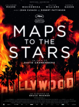 Affiche de Maps To The Stars de David Cronenberg, sur laquelle nous voyons Hollywood s'embraser.