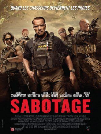 Affiche du film Sabotage réalisé par David Ayer. Nous y voyons l'équipe de la DEA menée par Arnold Schwarzenegger. Dans un ciel sombre, des billets tombent.