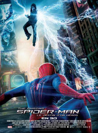 Affiche du film The Amazing Spider-Man : Le destin d'un héros. Spider-Man s'apprête à combattre Electro à Times Square.