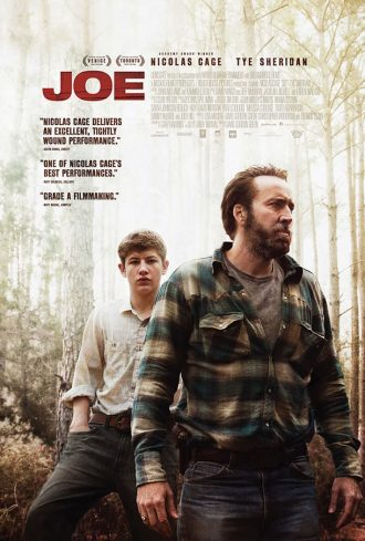 Affiche de Joe de David Gordon Green. Dans un bois, Nicolas Cage et Tye Sheridan sont face à l'objectif.