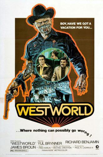 Affiche de Mondwest sur laquelle nous voyons le cowboy robot incarné par Yul Brynner, les seconds rôles ainsi qu'une salle informatique qui laisse présager qu'il s'agit d'un film de science-fiction.
