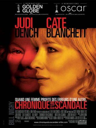 Affiche du film Chroniques d'un scandale. Le visage de Cate Blanchett est au premier plan, de profil tandis que celui de Judi Dench est dans l'ombre au second plan, de face.