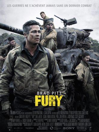 Affiche du film Fury de David Ayer. Nous y voyons Brad Pitt au premier plan. Au second plan, ses quatre soldats se tiennent sur et autour de Fury, leur tank.