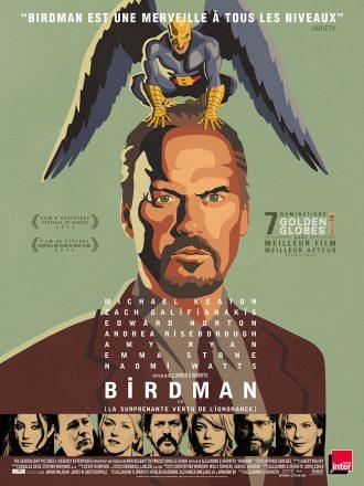Affiche de Birdman d'Alejandro G. Iñarritu. Nous y voyons Michael Keaton de face, en dessin, avec le super-héros qu'il a interprété et qui a fait sa gloire posé sur sa tête. En bas de l'affiche, un portrait de chacun des personnages est visible.