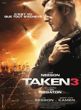 Affiche de Taken 3 d'Olivier Megaton. LIam Neeson tient une arme au premier plan alors que des hélicoptères survolent Los Angeles au second plan.