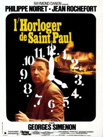 Affiche de L'horloger de Saint-Paul de Bertrand Tavernier. Nous y distinguons le cadran d'une horloge, une photo de Philippe Noiret ainsi qu'une voiture en feu au second plan.