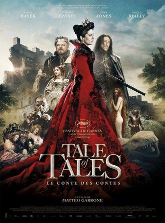 Affiche de Tale of Tales de Matteo Garrone. Nous y voyons tous les personnages sur un montage qui reprend les principales couleurs du film et l'ambiance à la fois envoutante et fantastique du film.