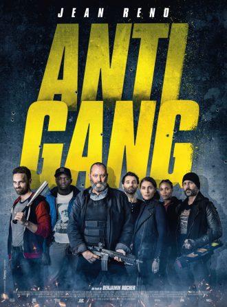 Poster du film Antigang de Benjamin Rocher. En dessous du titre jaune, nous retrouvons l'équipe de policiers menée par Jean Reno face à l'objectif.