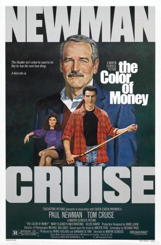 Affiche du film La couleur de l'argent de Martin Scorsese. Nous y voyons le trio principal du film dessiné, Tom Cruise tenant une queue de billard, Mary Elizabeth Mastrantonio au deuxième plan assise et Paul Newman au troisième plan regardant de face avec un regard malicieux. Son dessin est le plus imposant.