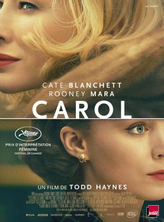 Affiche du film Carol, réalisé par Todd Haynes, avec Cate Blanchett et Rooney Mara dans les rôles principaux.
