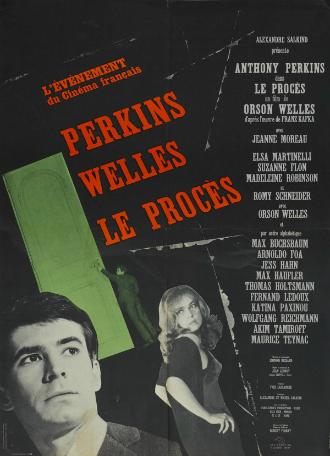 Affiche du film Le Procès, d'Orson Welles, avec Anthony Perkins, Jeanne Moreau, Romy Schneider et Orson Welles.