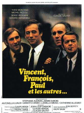 Affiche du film Vincent, François, Paul et les autres réalisé par Claude Sautet. Sur l'affiche, nous voyons les quatre personnages principaux incarnés par Yves Montand, Serge Reggiani, Michel Piccoli et Gérard Depardieu adresser un regard à l'objectif.