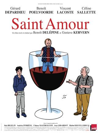 Affiche du film Saint Amour réalisé par Gustave Kervern et Benoît Delépine. L'affiche est un dessin de Floc'h sur fond blanc. Nous voyons le personnage principal dans un grand verre de vin. Deux autres personnages semblent vouloir le raisonner.
