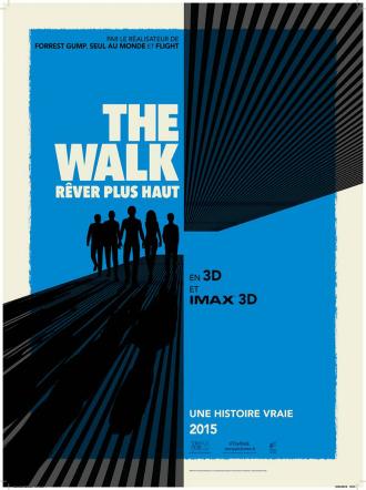 Affiche de The Walk assez minimaliste sur lesquels nous retrouvons le bleu du ciel, l'élévation du World Trade Center et l'équipe menée par Philippe Petit.