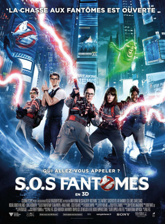 Affiche du film S.O.S Fantômes de Paul Feig sur laquelle la nouvelle équipe lance des jets contre les fantômes en plein Times Square.