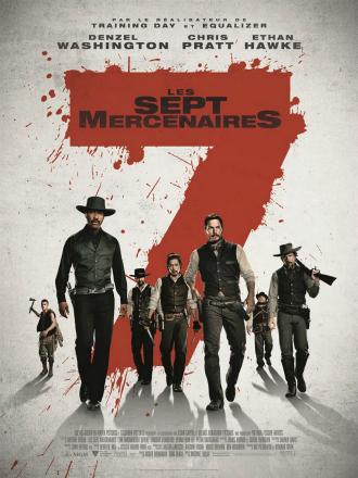 Affiche de Les Sept Mercenaires d'Antoine Fuqua sur laquelle les 7 Mercenaires sont alignés et avancent héroïquement.