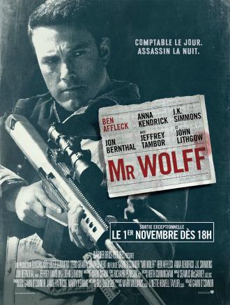Affiche du film Mr Wolff de Gavin O'Connor sur laquelle Ben Affleck est armé d'un fusil d'assaut face à l'objectif.