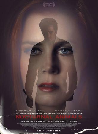 Affiche de Nocturnal Animals sur laquelle sont superposées une photo du visage d'Amy Adams et l'ombre de Jake Gyllenhaal baissant la tête.