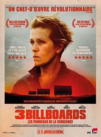 Affiche de 3 Billboards - Les panneaux de la vengeance de Martin McDonagh. Sur des teintes orangées, on découvre le portrait de Frances McDorman au-dessus de trois panneaux publicitaires .