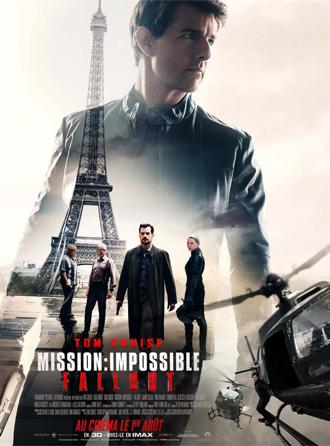 Affiche de Mission : Impossible - Fallout de Christopher McQuarrie, sur laquelle on découvre tous les personnages principaux, Tom Cruise en tête, et la Tour Eiffel en arrière-plan.