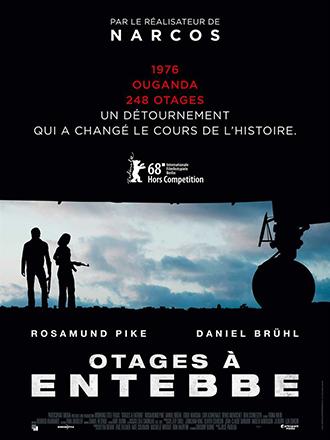 Affiche d'Otages à Entebbe sur laquelle on voit les personnages incarnés par Daniel Brühl et Rosamund Pike, que l'on ne distingue pas clairement étant donné qu'ils sont dans l'obscurité, sous l'avion détourné.