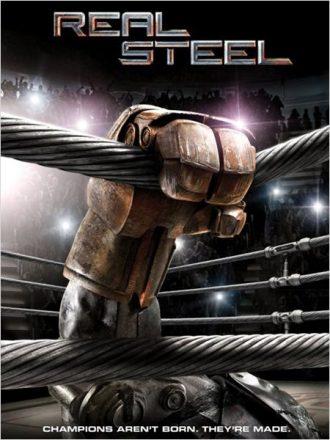 Affiche du film Real Steel sur laquelle un robot sur un ring de boxe se sert des cordes pour se relever.