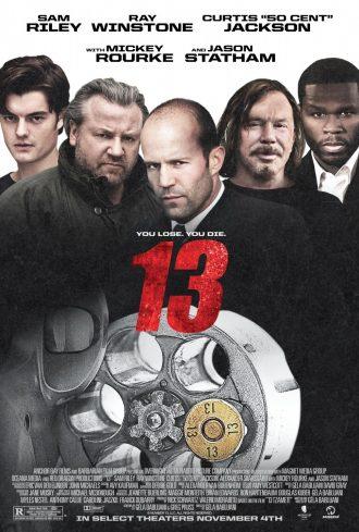 Affiche du film 13 sur laquelle nous retrouvons la bande de personnages principaux menée par Jason Statham, Ray Winstone et Mickey Rourke.