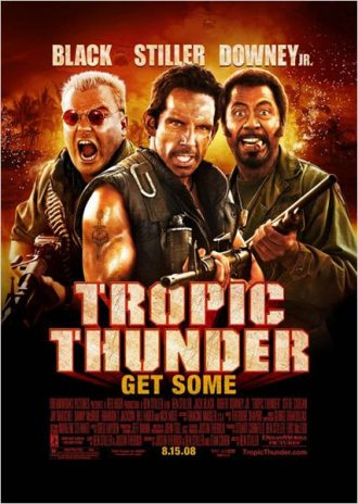Affiche de Tonnerre sous les Tropiques sur laquelle Jack Black, Ben Stiller et Robert Downey Jr. posent en tenue de soldats, armés, devant un décor explosif.