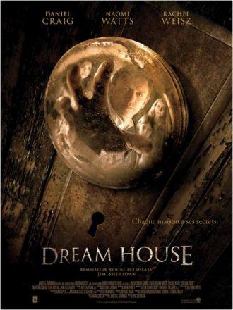 Affiche de Dream House sur laquelle Daniel Craig s'apprête à attraper une poignée de porte. On voit son visage dans le reflet de la poignée ainsi que ceux de Naomi Watts et Rachel Weisz.