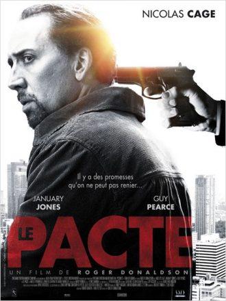 Affiche de Le Pacte de Roger Donaldson sur laquelle un homme braque avec une arme la nuque de Nicolas Cage.