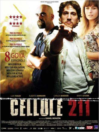 Affiche du film Cellule 211 sur laquelle nous découvrons les trois protagonistes principaux sur un montage, devant un fond d'émeutes.