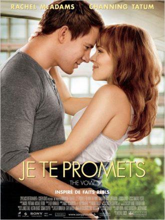 Affiche du film Je te promets sur laquelle Rachel McAdams et Channing Tatum s'étreignent.